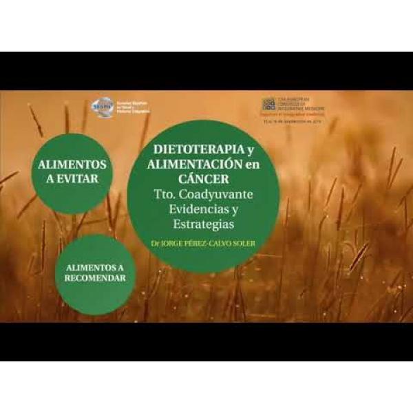 Embedded thumbnail for ALIMENTACIÓN Y CÁNCER, VIDEO. 12º CONGRESO EUROPEO DE MEDICINA INTEGRATIVA.