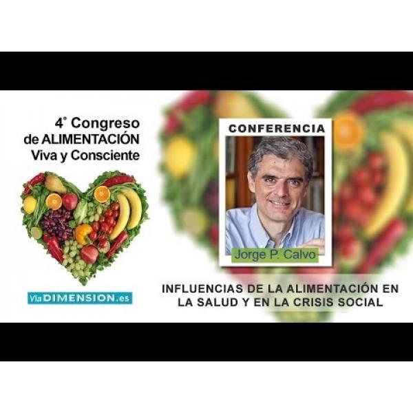 Embedded thumbnail for 4º Congreso de Alimentación Viva y Consciente, 8 y 9 de febrero de 2014